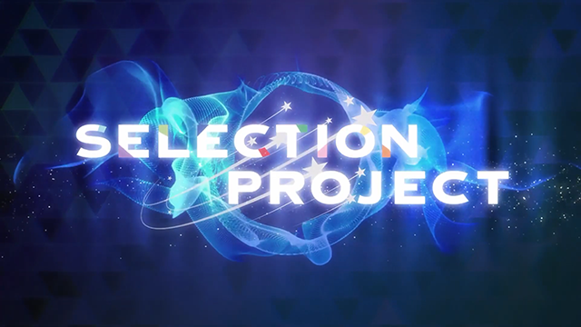 TV动画「SELECTION PROJECT」第三弹PV公布